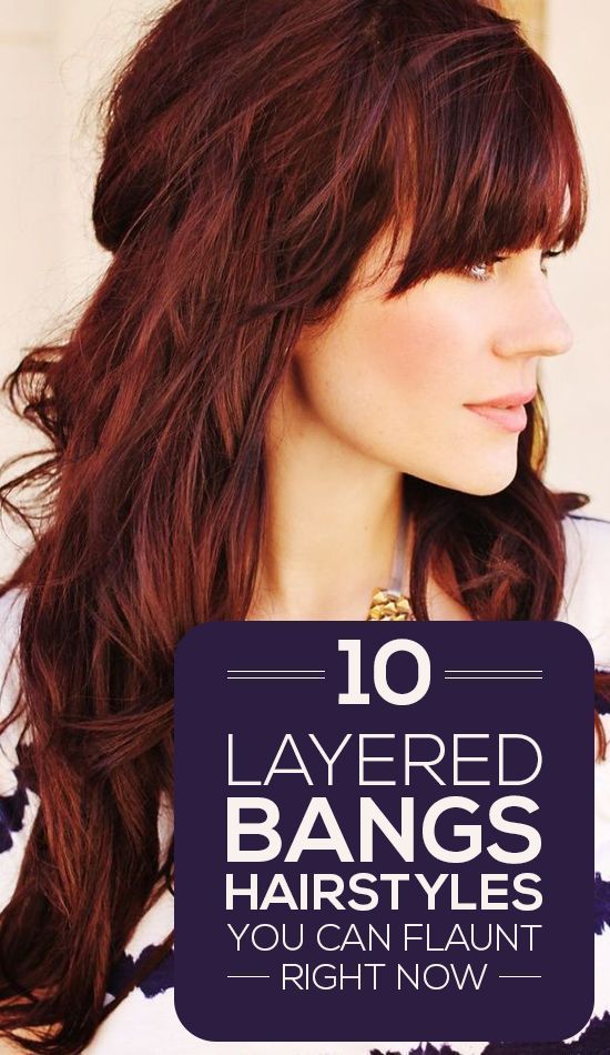 Hairstyles Right Now : 10 Layered Bangs Hairstyles You Can Flaunt Right Now - Luxury Beauty ...